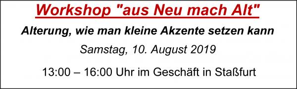 "MoBaLa-Sft - Workshop 08 - "" aus Neu mach Alt "" am Samstag, 10.08.2019"