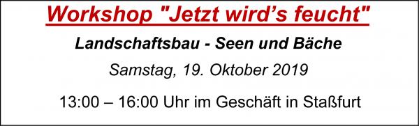 """MoBaLa-Sft - Workshop 10 - """" Jetzt wird´s Feucht """" am Samstag, 19.10.2019"""