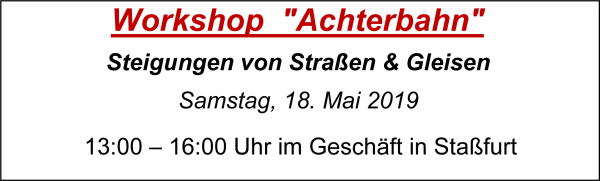 "MoBaLa-Sft - Workshop 05 - ""Achterbahn"" am Samstag, 18.05.2019"